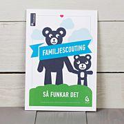 Familjescouting - Så funkar det