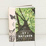 Ut i naturen: Naturskyddsföreningens guide
